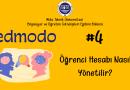 Edmodo'da Öğrenci Hesabı Nasıl Yönetilir?