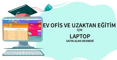 Ofis, Öğrenci ve Öğretmen için Doğru Laptop Satın Alma Rehberi