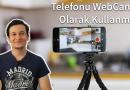 Telefonu Webcam Olarak Kullanma Zoom, Google Meet, IVCAM
